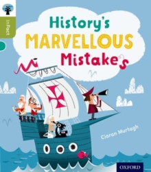 Oxford Reading Tree inFact: Level 7: History's Marvellous Mistakes, Paperback / softback Book
