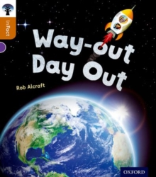 Oxford Reading Tree inFact: Level 8: Way-out Day Out, Paperback / softback Book