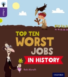 Oxford Reading Tree inFact: Level 11: Top Ten Worst Jobs in History, Paperback / softback Book