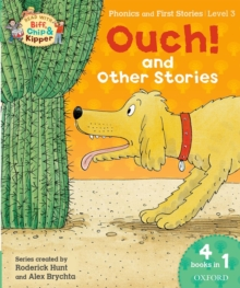 Oxford Reading Tree Read with Biff, Chip & Kipper: Level 3 Phonics & First Stories: Ouch! and Other Stories, Paperback Book
