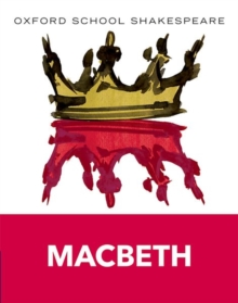 Oxford School Shakespeare: Macbeth, Paperback / softback Book