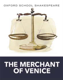 Oxford School Shakespeare: Merchant of Venice, Paperback / softback Book