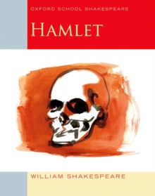 Oxford School Shakespeare: Hamlet, Paperback Book