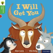 Oxford Reading Tree Traditional Tales: Level 2: I Will Get You, Paperback / softback Book