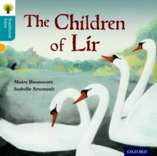 Oxford Reading Tree Traditional Tales: Level 9: The Children of Lir, Paperback Book