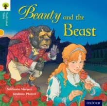 Oxford Reading Tree Traditional Tales: Level 9: Beauty and the Beast, Paperback / softback Book