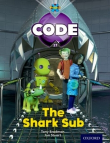 Project X Code: Shark the Shark Sub, Paperback / softback Book