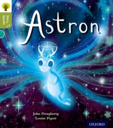 Oxford Reading Tree Story Sparks: Oxford Level 7: Astron, Paperback Book