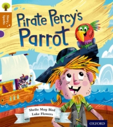 Oxford Reading Tree Story Sparks: Oxford Level 8: Pirate Percy's Parrot, Paperback / softback Book