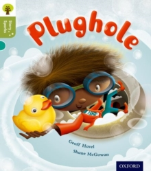Oxford Reading Tree Story Sparks: Oxford Level 7: Plughole, Paperback Book