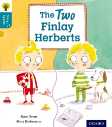 Oxford Reading Tree Story Sparks: Oxford Level  9: The Two Finlay Herberts, Paperback Book