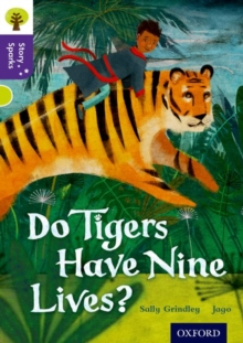 Oxford Reading Tree Story Sparks: Oxford Level  11: Do Tigers Have Nine Lives?, Paperback / softback Book