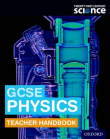 Twenty First Century Science: GCSE Physics Teacher Handbook, Paperback Book