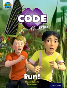 Project X CODE Extra: Yellow Book Band, Oxford Level 3: Bugtastic: Run!, Paperback Book