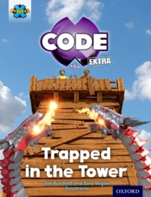 Project X CODE Extra: Light Blue Book Band, Oxford Level 4: Dragon Quest: Trapped in the Tower, Paperback Book