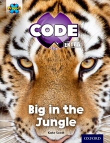 Project X CODE Extra: Green Book Band, Oxford Level 5: Jungle Trail: Big in the Jungle, Paperback Book