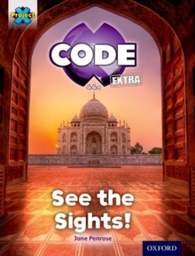 Project X CODE Extra: Purple Book Band, Oxford Level 8: Wonders of the World: See the Sights!, Paperback Book