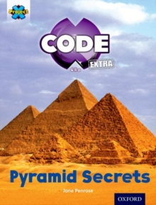 Project X CODE Extra: Purple Book Band, Oxford Level 8: Pyramid Peril: Pyramid Secrets, Paperback Book