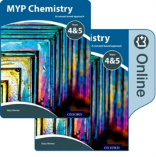 MYP Chemistry Years 4&5: a Concept-Based Approach: Print and Online Pack, Mixed media product Book