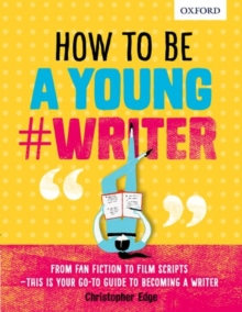How To Be A Young #Writer, Paperback / softback Book