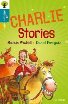 Oxford Reading Tree All Stars: Oxford Level 9 Charlie Stories : Level 9, Paperback / softback Book