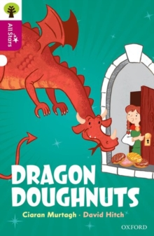 Oxford Reading Tree All Stars: Oxford Level 10: Dragon Doughnuts, Paperback / softback Book