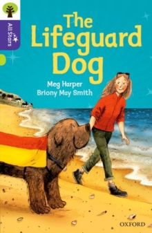 Oxford Reading Tree All Stars: Oxford Level 11: The Lifeguard Dog, Paperback Book