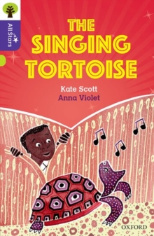 Oxford Reading Tree All Stars: Oxford Level 11: The Singing Tortoise, Paperback / softback Book