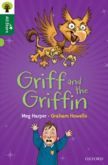 Oxford Reading Tree All Stars: Oxford Level 12        : Griff and the Griffin, Paperback / softback Book
