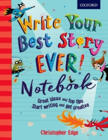 Write Your Best Story Ever! Notebook, Paperback Book