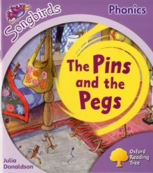 Oxford Reading Tree: Level 1+: More Songbirds Phonics : The Pins and the Pegs, Paperback / softback Book