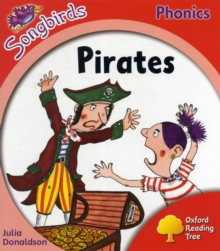Oxford Reading Tree: Level 4: More Songbirds Phonics : Pirates, Paperback / softback Book