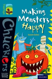 Oxford Reading Tree TreeTops Chucklers: Level 9: Making Monsters Happy, Paperback / softback Book