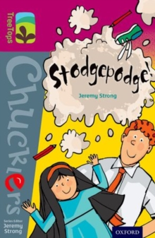 Oxford Reading Tree TreeTops Chucklers: Level 10: Stodgepodge!, Paperback Book