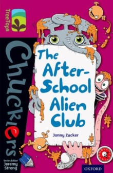 Oxford Reading Tree TreeTops Chucklers: Level 10: The After-School Alien Club, Paperback / softback Book