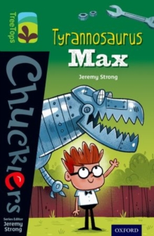 Oxford Reading Tree TreeTops Chucklers: Level 12: Tyrannosaurus Max, Paperback / softback Book