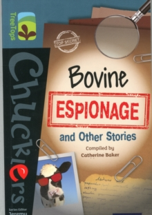 Oxford Reading Tree TreeTops Chucklers: Level 19: Bovine Espionage and Other Stories, Paperback / softback Book
