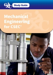 CXC Study Guide: Mechanical Engineering for CSEC : A CXC Study Guide, Mixed media product Book