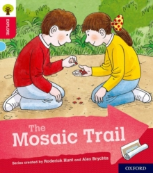 Oxford Reading Tree Explore with Biff, Chip and Kipper: Oxford Level 4: The Mosaic Trail, Paperback / softback Book