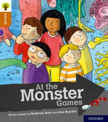 Oxford Reading Tree Explore with Biff, Chip and Kipper: Oxford Level 8: At the Monster Games, Paperback / softback Book