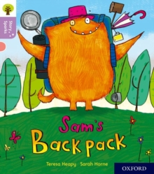 Oxford Reading Tree Story Sparks: Oxford Level 1+: Sam's Backpack, Paperback Book