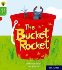 Oxford Reading Tree Story Sparks: Oxford Level 2: The Bucket Rocket, Paperback Book