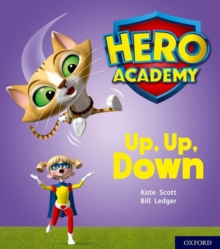 Hero Academy: Oxford Level 4, Light Blue Book Band: Up, Up, Down, Paperback / softback Book