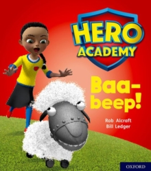 Hero Academy: Oxford Level 4, Light Blue Book Band: Baa-beep!, Paperback / softback Book