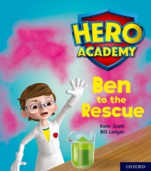 Hero Academy: Oxford Level 5, Green Book Band: Ben to the Rescue, Paperback / softback Book