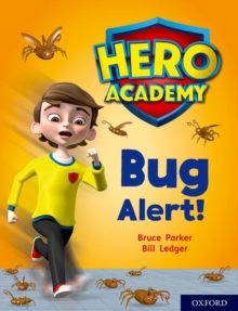 Hero Academy: Oxford Level 7, Turquoise Book Band: Bug Alert!, Paperback / softback Book
