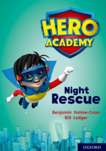 Hero Academy: Oxford Level 9, Gold Book Band: Night Rescue, Paperback / softback Book