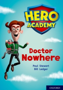 Hero Academy: Oxford Level 11, Lime Book Band: Doctor Nowhere, Paperback / softback Book