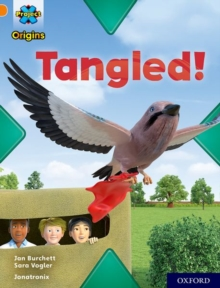 Project X Origins: Orange Book Band, Oxford Level 6: Tangled!, Paperback / softback Book