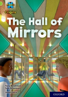 Project X Origins: Lime+ Book Band, Oxford Level 12: The Hall of Mirrors, Paperback Book